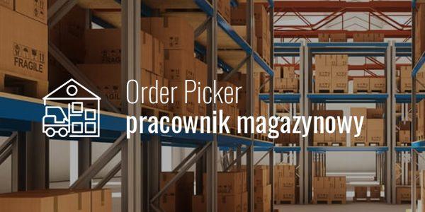 Order picker – pracownik magazynowy