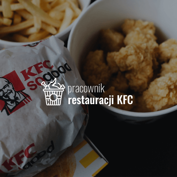 Pracownik restauracji KFC