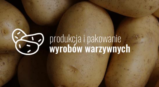 Produkcja i pakowanie wyrobów warzywnych