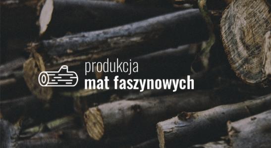 Produkcja mat faszynowych