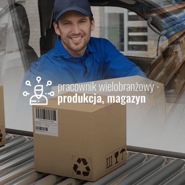 Pracownik wielobranżowy – produkcja, magazyn