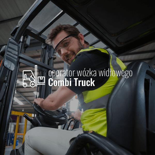 Operator wózka widłowego Combi Truck